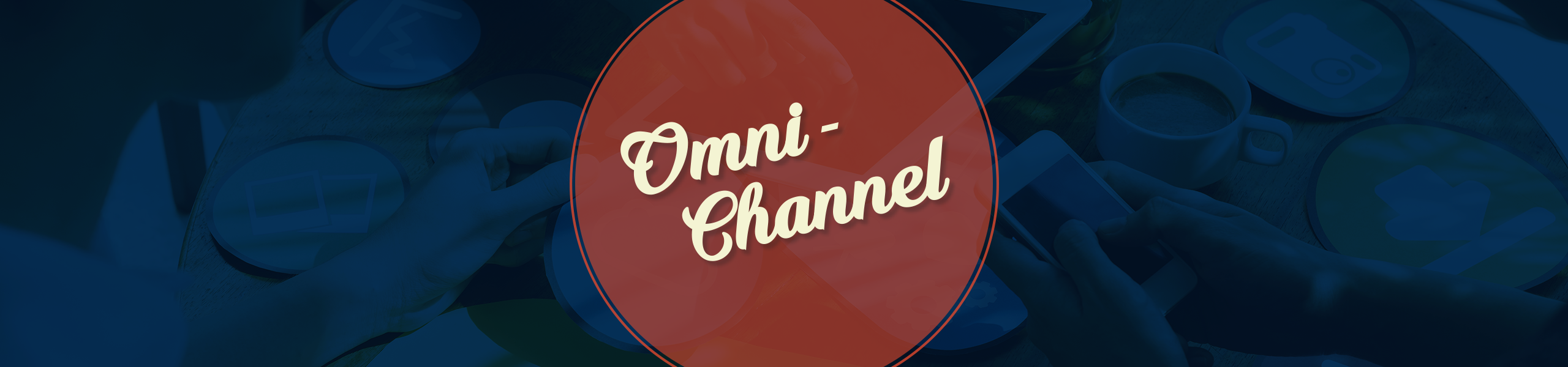 Omni-Channel Branding